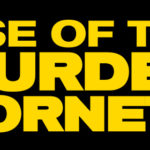 Rise of the Murder Hornets